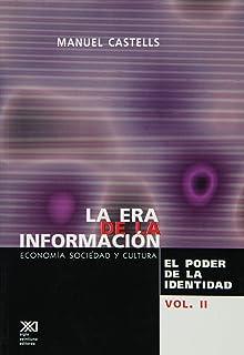 La era de la información: El poder de la identidad. Vol. 2