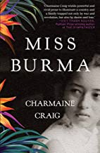 Miss Burma: LONGLISTED FOR THE WOMEN'S PRIZE FOR FICTION 2018 (English Edition)