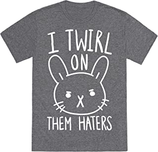 LookHUMAN I Twirl On Them Haters (Bunny) Mens/Unisex Fitted Triblend Tee