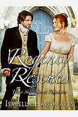 Regency Rescues: Three Short Sweet Romances Kindle Edition