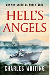 Hell's Angels (The Common Smith VC Adventures Book 7) Kindle Edition