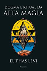 Dogma e ritual da alta magia eBook Kindle