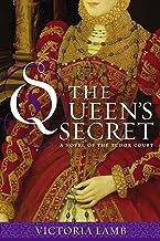 The Queen's Secret (A Novel of the Tudor Court Book 1)