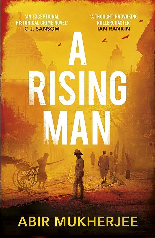 誕生幾何学明らかにするA Rising Man: Sam Wyndham Book 1 (English Edition)