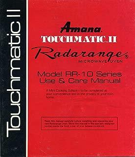 Amana Touchmatic II Radarange Microwave Oven: Use & Care Manual, Model RR-10