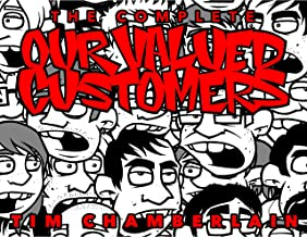 The Complete OUR VALUED CUSTOMERS: Conversations from the comic book store.