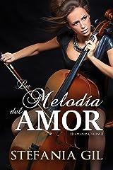 La melodía del amor: Romance, música y pasión (Hermanas Collins nº 2) (Spanish Edition) Kindle Edition