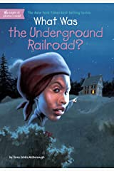 What Was the Underground Railroad? (What Was?) Kindle Edition