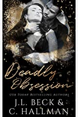 Deadly Obsession: A Mafia Romance (The Obsession Duet Book 2) (English Edition) Format Kindle
