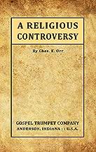 A Religious Controversy