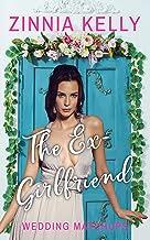 The Ex-Girlfriend (Wedding Matchups Book 3)