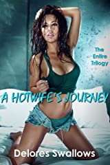 A Hotwife's Journey: The Entire Trilogy Kindle Edition