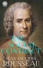 The Social Contract - Jean-Jacques Rousseau (English Edition)