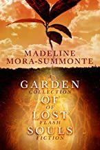 Garden of Lost Souls: A Collection of Flash Fiction