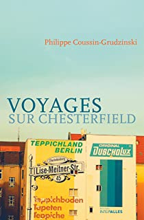 Voyages sur Chesterfield: Roman humoristique (French Edition)