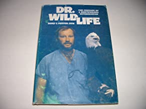 Dr. Wildlife: The Crusade of a Northwoods Veterinarian