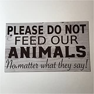 Ruskin352 Please Do Not Feed Our Animals Sign Pets House