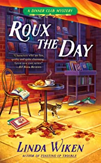 Roux the Day (A Dinner Club Mystery Book 2)