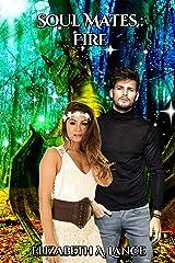 Soul Mates Fire (Soul Mates #5): A Paranormal Romance Kindle Edition