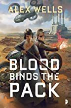 Blood Binds the Pack (The Ghost Wolves Book 2)