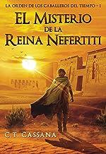 El misterio de la Reina Nefertiti: Premio Eriginal Books 2017 en la categoría de Acción y Aventura (Charlie Wilford y la O...