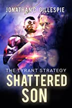 Shattered Son (The Tyrant Strategy Book 2) (English Edition)