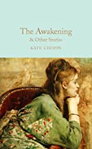 The Awakening: and Other Stories (Macmillian Collector's Library)