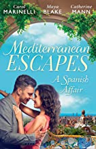 Mediterranean Escapes: A Spanish Affair (The Alpha Brotherhood)