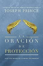 La oración de protección: Vivir sin miedo en tiempos peligrosos (Spanish Edition)