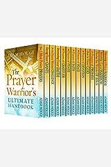 The Prayer Warrior's Ultimate Handbook Kindle Edition