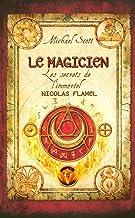 Livres Les secrets de l'immortel Nicolas Flamel - tome 2 PDF