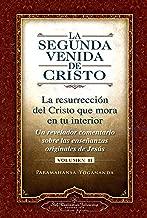 La Segunda Venida de Cristo, Vol. 2 (The Second Coming of Christ, Vol. 2) (Self-Realization Fellowship) (Spanish Edition)