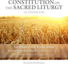 Constitution on the Sacred Liturgy (Sacrosanctum Concilium), Document 1 of 16 Documents from the Second Vatican Council