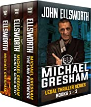 Michael Gresham Box Set Books 1-3: 3 Legal Thrillers (Michael Gresham Legal Thrillers Book 11)