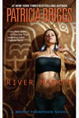 River Marked (Mercy Thompson Book 6) Kindle Edition