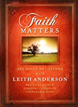 Faith Matters: 365 daily devotions with Leith Anderson