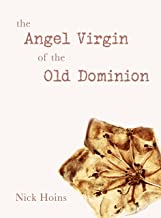the Angel Virgin of the Old Dominion