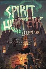 Spirit Hunters: 1 Paperback