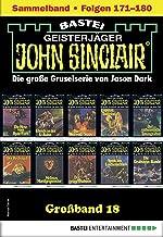 John Sinclair Großband 18 - Horror-Serie: Folgen 171-180 in einem Sammelband (German Edition)