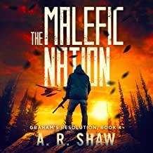 The Malefic Nation: Graham's Resolution, Book 4