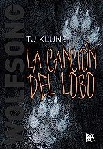 Wolfsong. La canción del lobo (Spanish Edition)