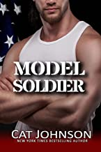 Model Soldier: An Opposites Attract Military Romance (Red Hot & Blue)