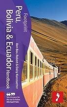 Footprint Peru, Bolivia & Ecuador (Footprint - Handbooks)