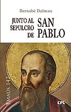 Junto al sepulcro de san Pablo (EMAUS nВє 142) (Spanish Edition)