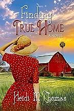 Finding True Home (American Dream Book 2)