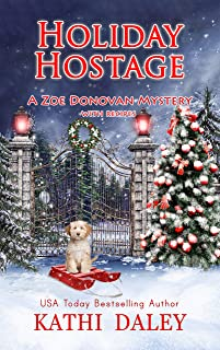 Holiday Hostage (Zoe Donovan Cozy Mystery Book 31)