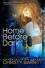 Home Before Dark (Christian Romantic Suspense) (Carolina Moon Book 1)