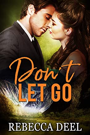 Don't Let Go (Otter Creek Book 14)