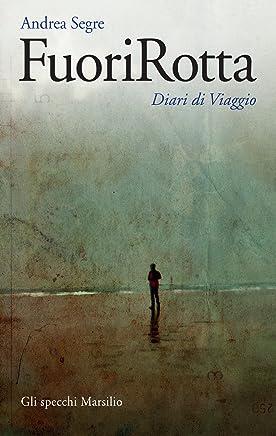 FuoriRotta: Diari di Viaggio (Gli specchi)