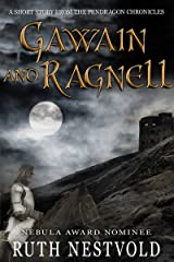 Gawain and Ragnell: A Pendragon Chronicles Short Story (The Pendragon Chronicles Book 3) Kindle Edition